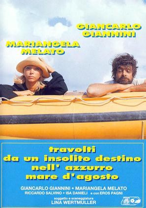 Travolti da un insolito destino nell'azzurro mare d'agosto - Italian Movie Poster (thumbnail)