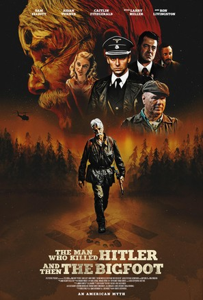 The Man Who Killed Hitler and then The Bigfoot - Movie Poster (thumbnail)