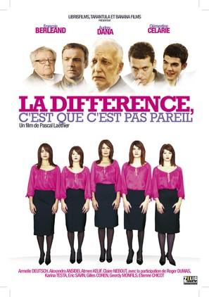 La Difference c'est que c'est pas pareil - French Movie Poster (thumbnail)