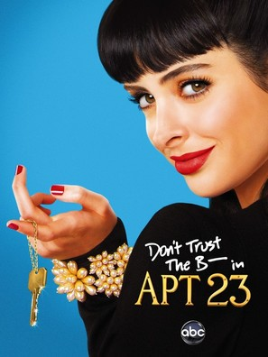 """Don't Trust the B---- in Apartment 23"" - Movie Poster (thumbnail)"