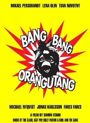 Bang Bang Orangutang - Swedish Movie Poster (thumbnail)