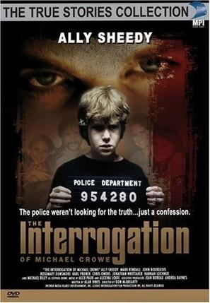 The Interrogation of Michael Crowe