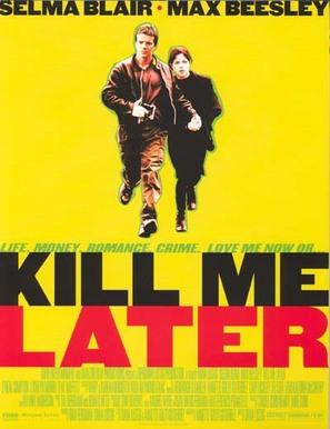 Kill Me Later - Movie Poster (thumbnail)