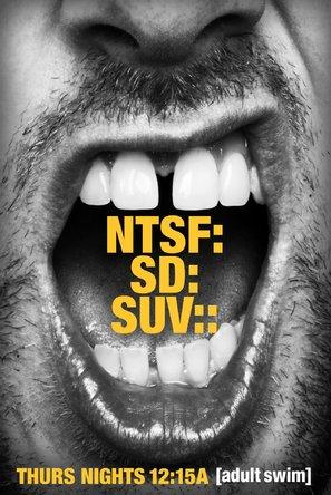 """""""NTSF:SD:SUV"""" - Movie Poster (thumbnail)"""