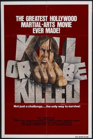 Kill or Be Killed - Movie Poster (thumbnail)