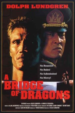 Bridge Of Dragons - Movie Poster (thumbnail)