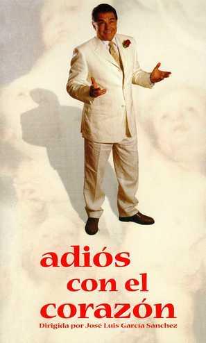 Adiós con el corazón - Spanish poster (thumbnail)