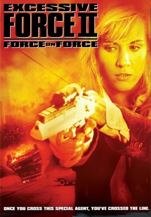 Excessive Force II: Force on Force - DVD cover (thumbnail)