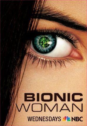 """""""Bionic Woman"""""""