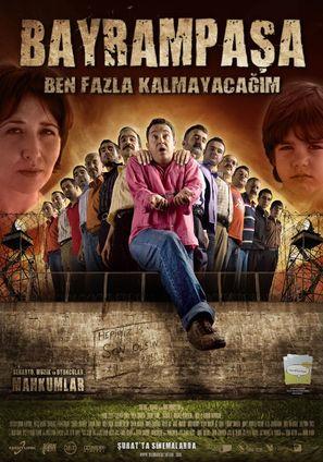 Bayrampasa: Ben fazla kalmayacagim - Turkish Movie Poster (thumbnail)