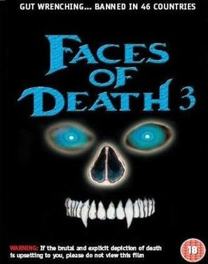 Faces of Death III - British Movie Cover (thumbnail)