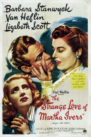 The Strange Love of Martha Ivers - Movie Poster (thumbnail)