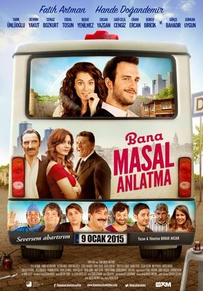 Bana Masal Anlatma - Turkish Movie Poster (thumbnail)
