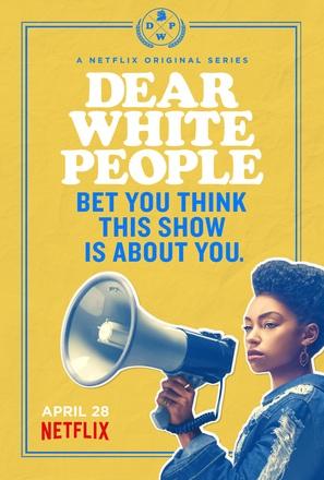 """""""Dear White People"""""""