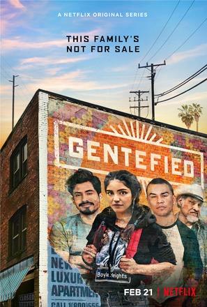"""""""Gentefied"""""""