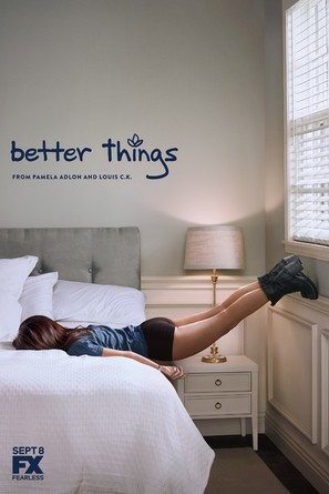 """Better Things"""