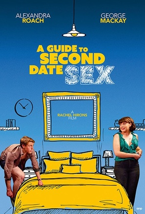 A Guide to Second Date Sex - British Movie Poster (thumbnail)
