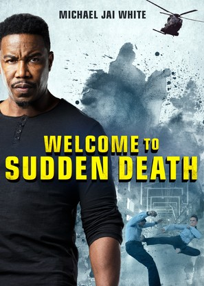 Welcome to Sudden Death - Movie Poster (thumbnail)
