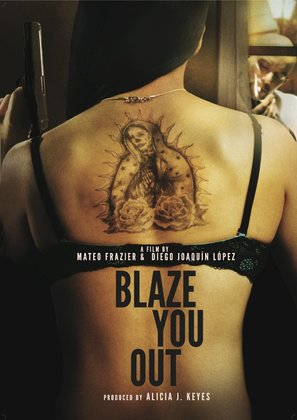 Blaze You Out - Movie Poster (thumbnail)