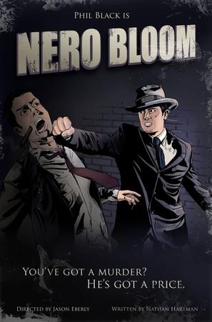 Nero Bloom: Private Eye - Movie Poster (thumbnail)