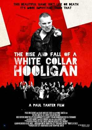 The Rise & Fall of a White Collar Hooligan - British Movie Poster (thumbnail)