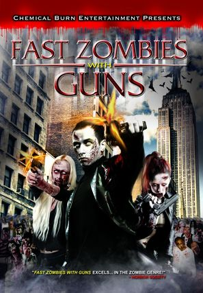 Fast Zombies with Guns - Movie Cover (thumbnail)
