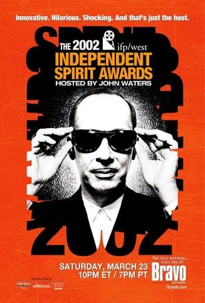 The 2002 IFP/West Independent Spirit Awards