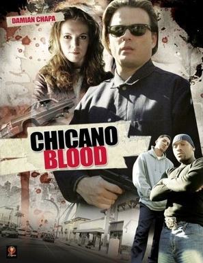 Chicano Blood - poster (thumbnail)