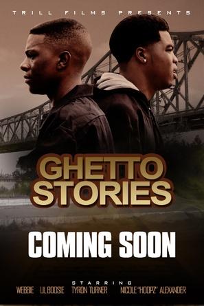 Ghetto Stories - Movie Poster (thumbnail)