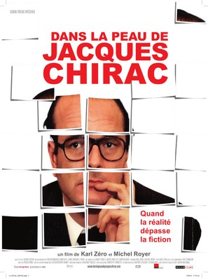 Dans la peau de Jacques Chirac - French Movie Poster (thumbnail)
