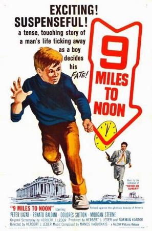 Nine Miles to Noon - Movie Poster (thumbnail)