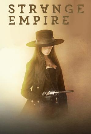 """Strange Empire"" - Canadian Movie Poster (thumbnail)"