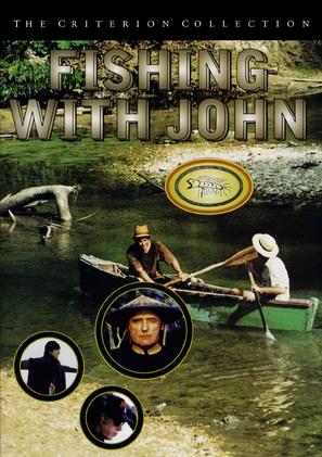 """Fishing with John"""