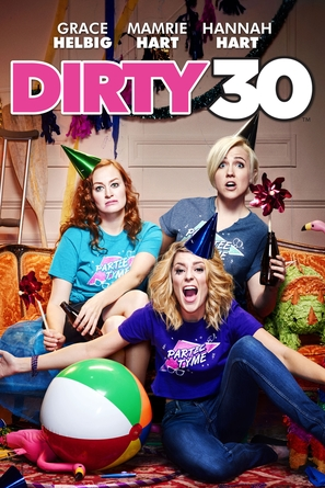 Dirty 30 - Movie Cover (thumbnail)