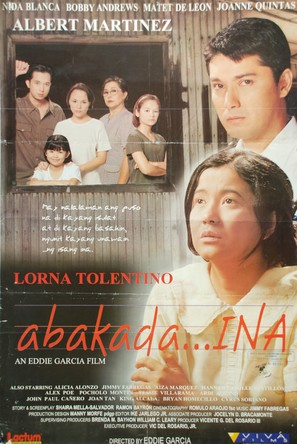 abakada ina review Abakadaina is a film dedicated to all women who strive to be the best for their children it is about an illiterate woman named estella who married daniel.