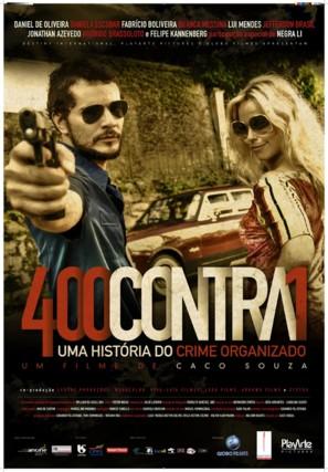 400CONTRA1 - Uma história do crime organizado - Brazilian Movie Poster (thumbnail)