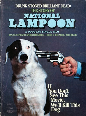 Drunk Stoned Brilliant Dead: The Story of the National Lampoon - Movie Poster (thumbnail)