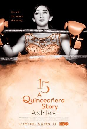 """""""15: A Quinceañera Story"""""""
