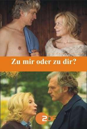Zu mir oder zu Dir? - German Movie Cover (thumbnail)