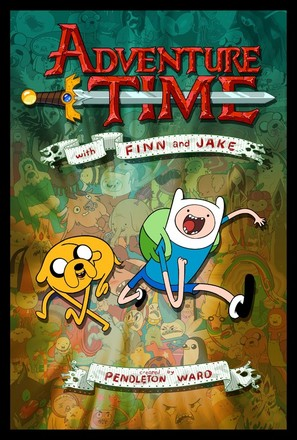 """Adventure Time with Finn and Jake"""