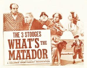 What's the Matador?