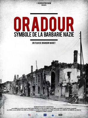 Oradour, symbole de la barbarie nazie