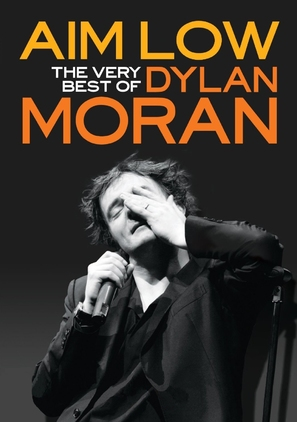 Aim Low: The Best of Dylan Moran