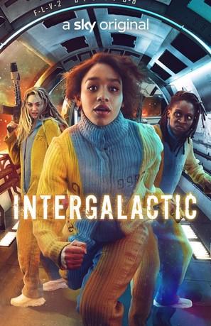 """Intergalactic"""" (2021) British movie poster"""