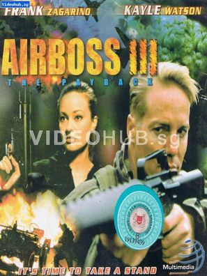 Airboss III: The Payback - Singaporean Movie Cover (thumbnail)