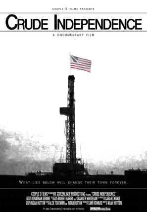 Crude Independence - Movie Poster (thumbnail)
