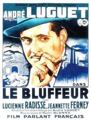 Bluffeur, Le