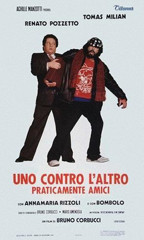 Uno contro l'altro, praticamente amici - Italian Theatrical movie poster (thumbnail)