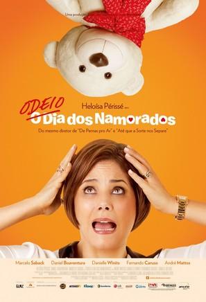 Odeio o Dia dos Namorados - Brazilian Movie Poster (thumbnail)