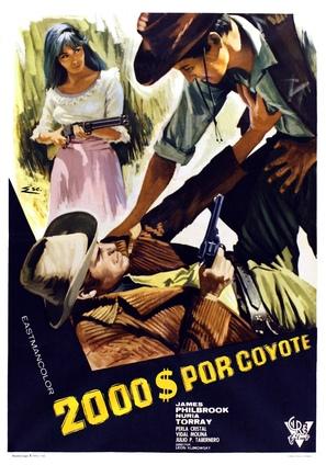 Dos mil dólares por Coyote - Spanish Movie Poster (thumbnail)